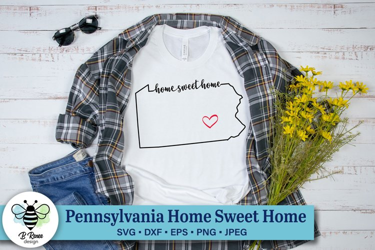 Pennsylvania Home Sweet Home SVG | State Pride SVG