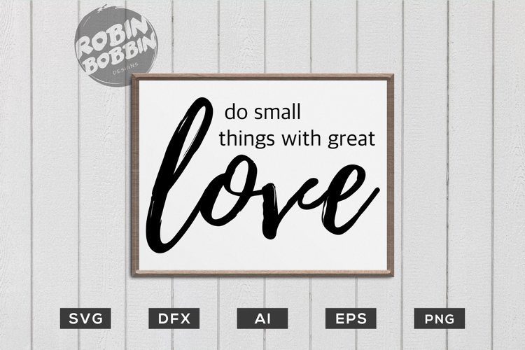 Christian Svg Do Small Things With Great Love Svg 207061 Cut Files Design Bundles