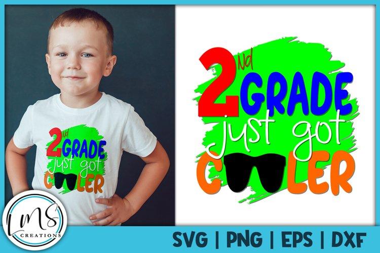 2nd Grade Just Got Cooler SVG, PNG, EPS, DXF example image 1