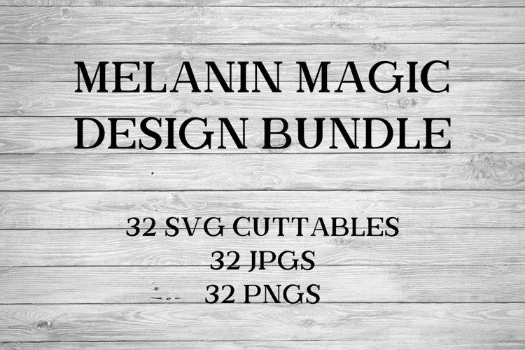 Melanin Magic Black Excellence/Black History Month SVG Bundl