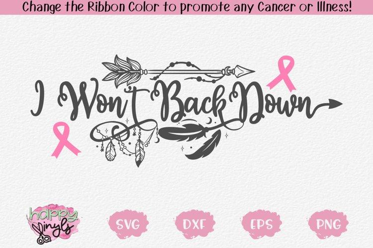 I Wont Back Down - A Cancer SVG