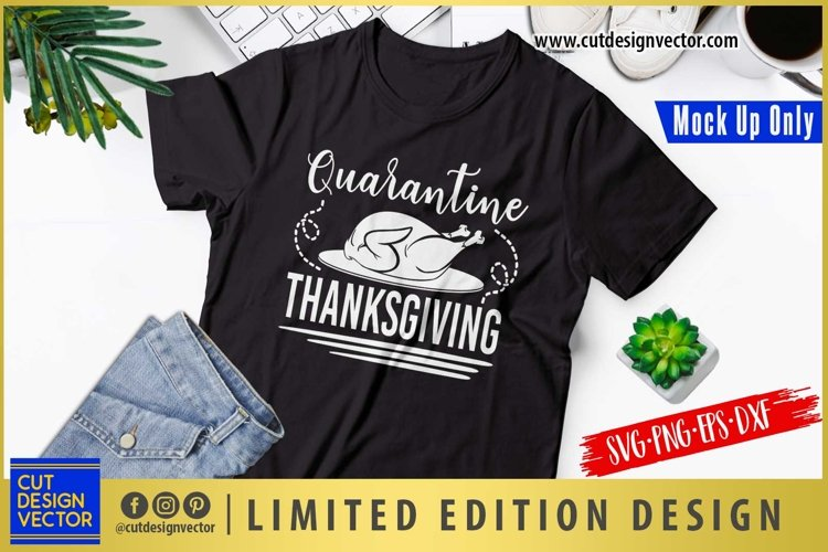 Quarantine Thanksgiving SVG, Thanksgiving SVG example image 1