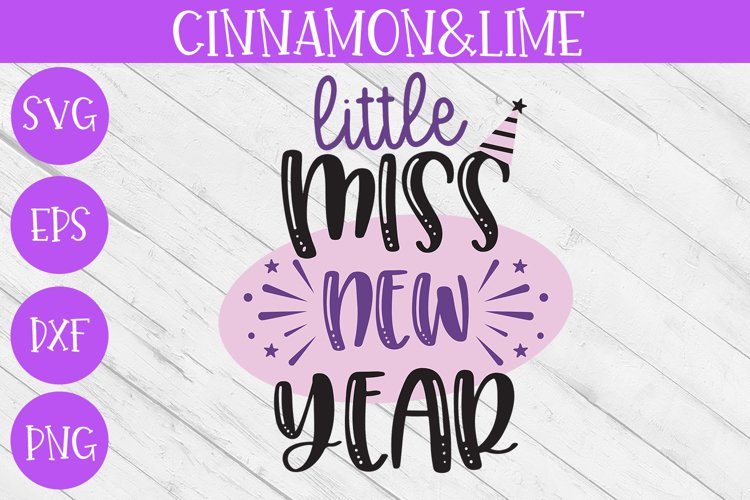New Year SVG - Little Miss New Year