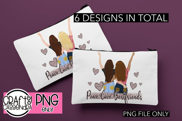 Peace/Love/Bestfriends - besties sublimation file - png example image 1