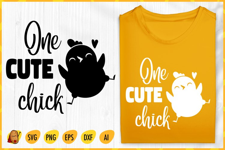 One Cute Chick SVG - Easter SVG - Easter Chick SVG example image 1