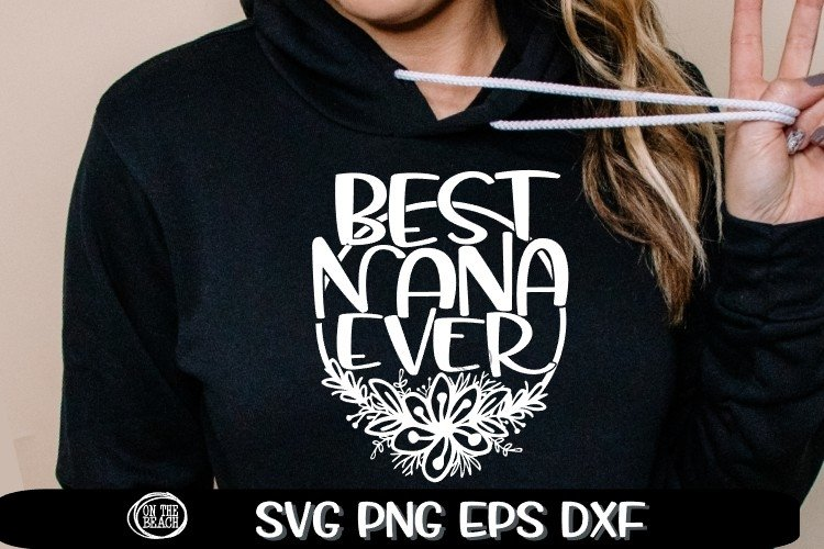 Best NANA Ever - Nana Svg - SVG PNG EPS DXF example image 1