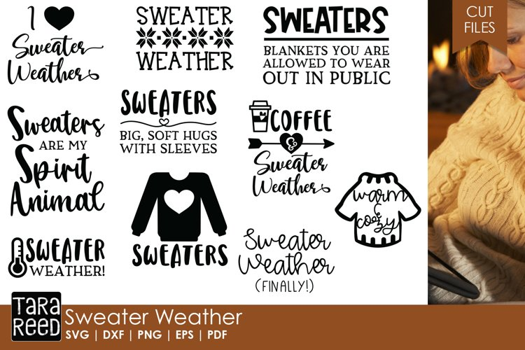 Sweater Weather - Winter SVG and Cut Files for Crafters