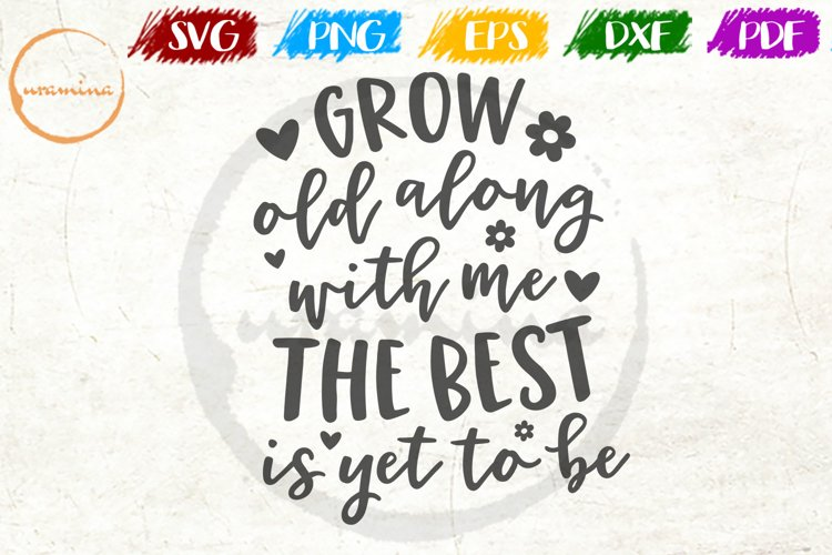 Grow Old Along Love Couple Anniversary Quote Art example image 1