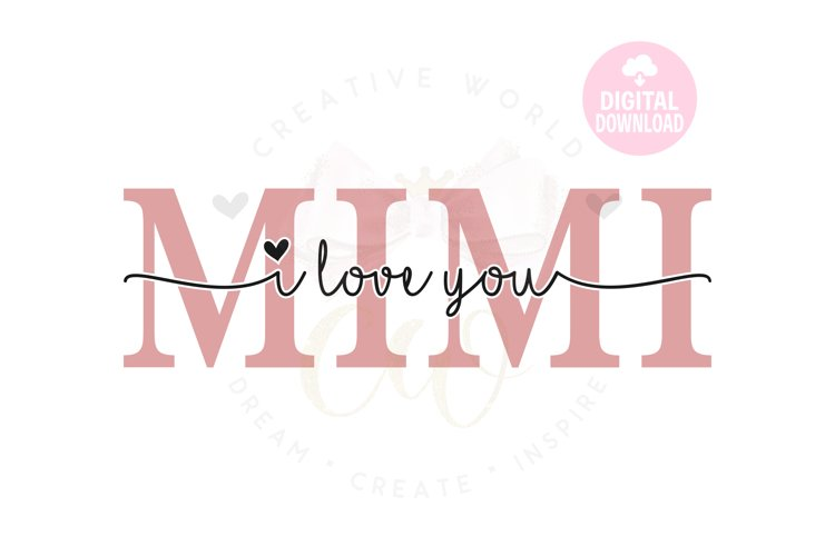 I Love You Mimi svg| Mimi svg | Mothers Day svg
