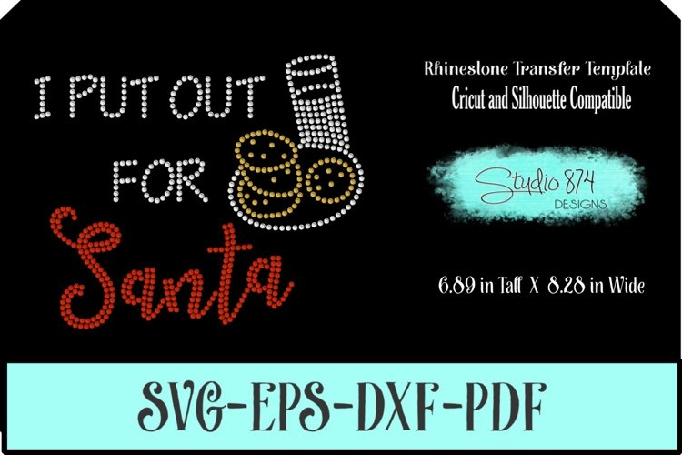 Christmas Rhinestone SVG Template - I Put Out for Santa example image 1