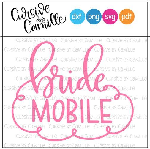 Bride Mobile Hand Lettered SVG Cut File