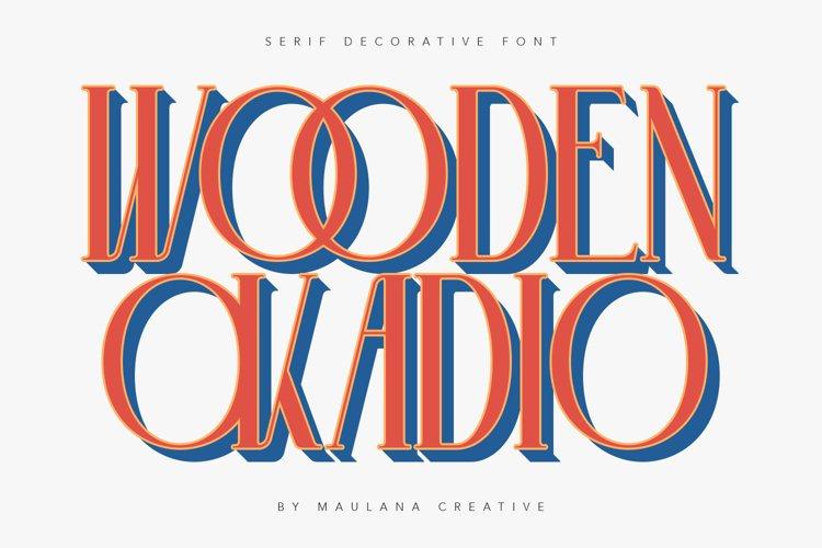 Wooden Okadio Serif Decorative Font example image 1