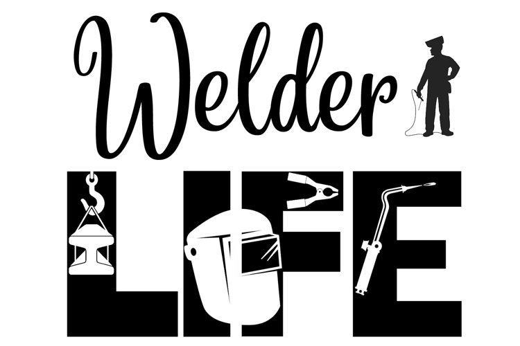 Welder Life SVG Cutting File for the Cricut