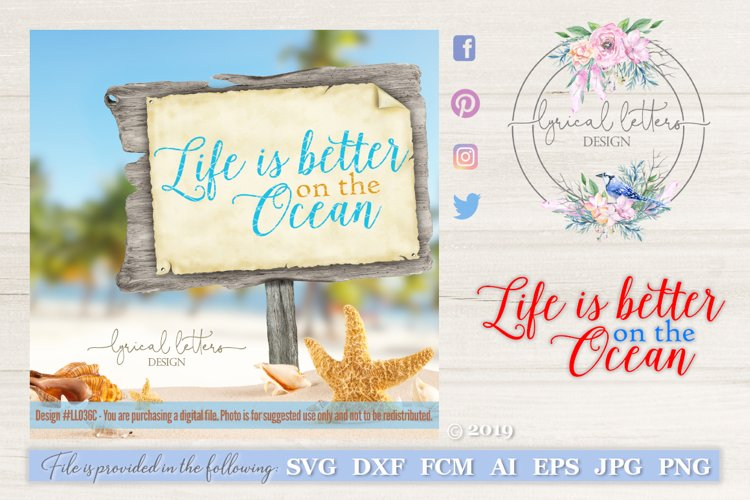 Life Is Better On the Ocean SVG DXF FCM LL036C example image 1
