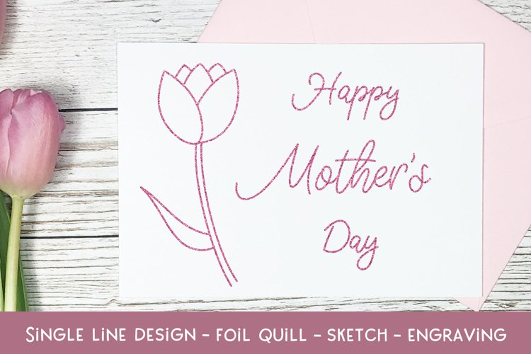 Single Line Happy Mother's Day 2 - Foil Quill - Sketch example image 1