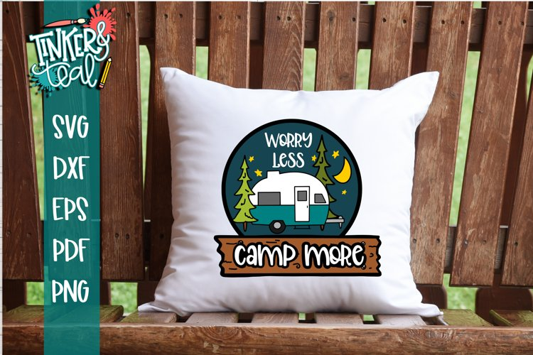 Worry Less Camp More Hitch SVG example image 1