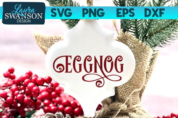 Eggnog SVG Cut File   Christmas SVG Cut File example image 1