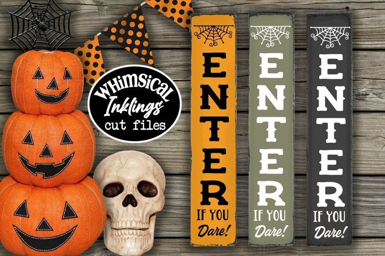 Enter If You Dare-Vertical Halloween SVG example image 1