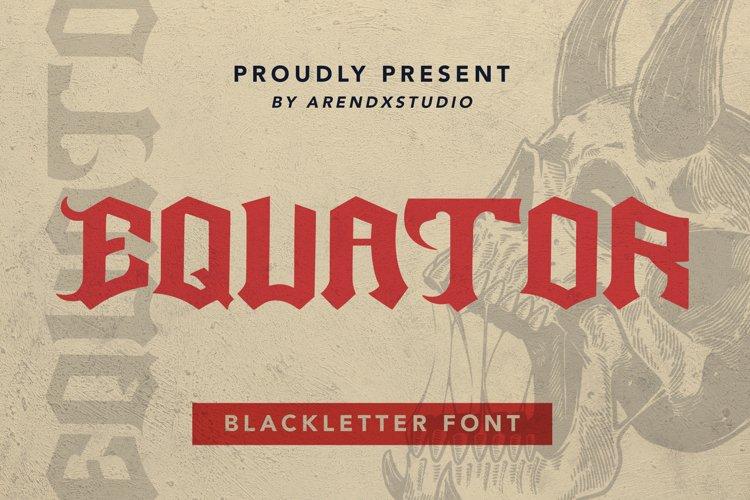 Equator - Blackletter Font example image 1