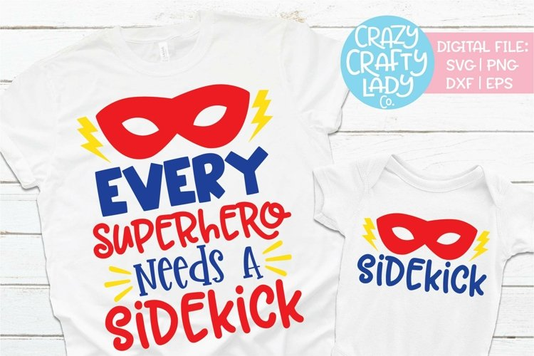 Every Superhero Needs a Sidekick SVG Cut File Bundle