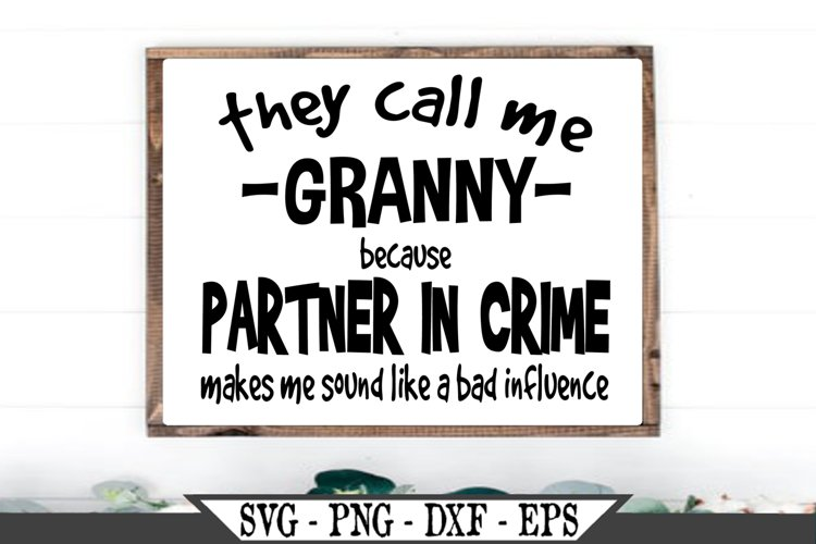 They Call Me Granny SVG example image 1