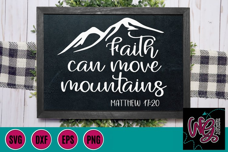 Faith Can Move Mountains SVG, DXF, PNG, EPS