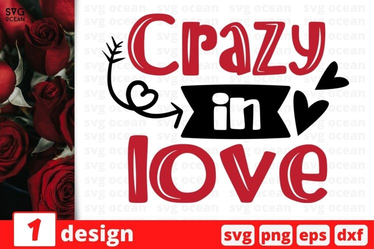 Crazy in Love SVG Cut File | Valentines Day Cricut example image 1