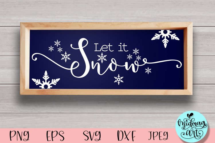 Let it snow wood sign svg, winter sign svg example image 1