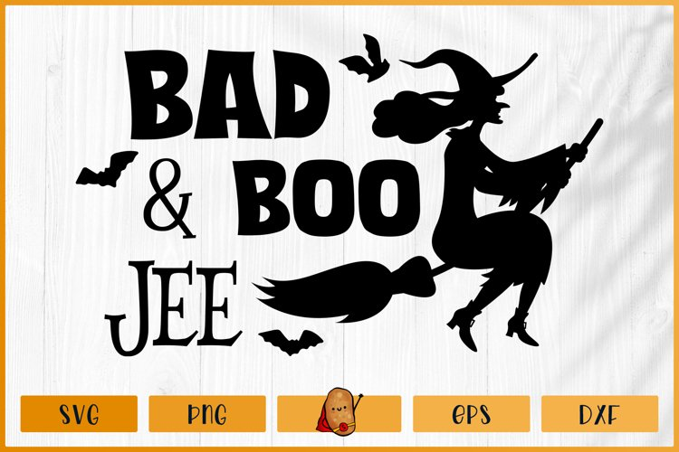 Halloween SVG - Bad and Boojee SVG - Witch SVG - Bat SVG example image 1