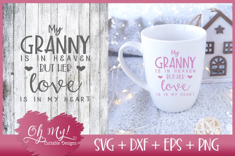Granny Is In Heaven - SVG EPS DXF PNG Cutting File