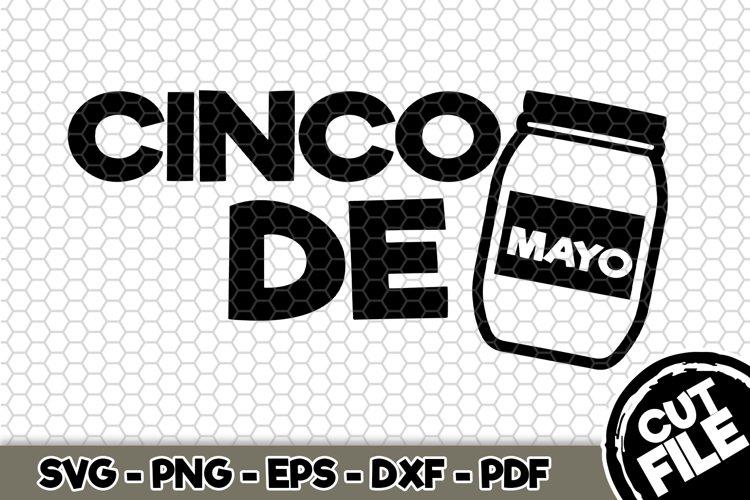 Cinco de Mayo Mayonnaise - SVG Cut File n347