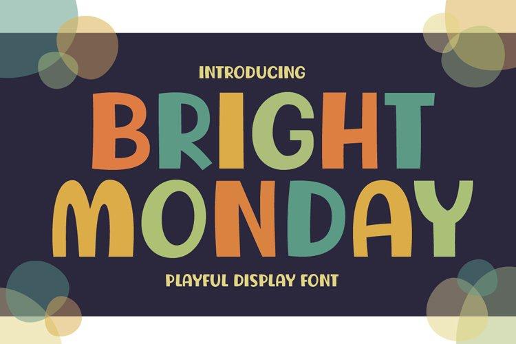 Bright Monday example image 1