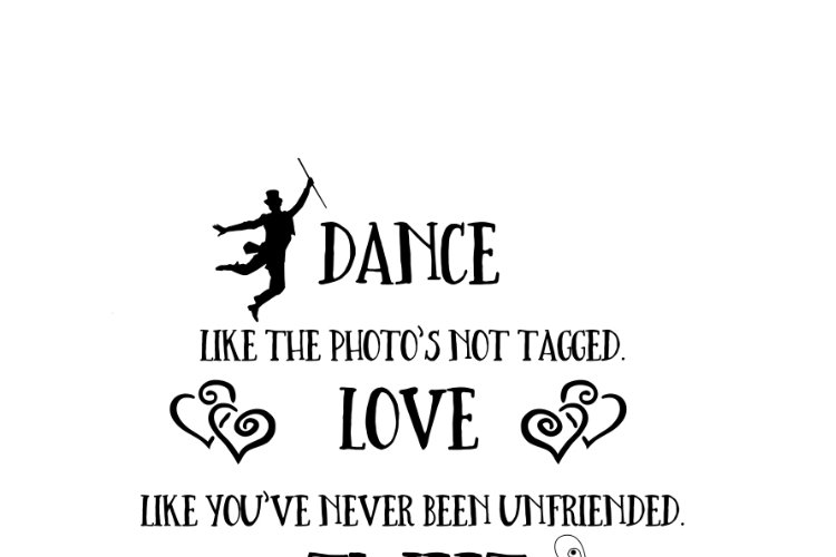 Dance like the photo's not tagged - Tweet like nobody's following example image 1