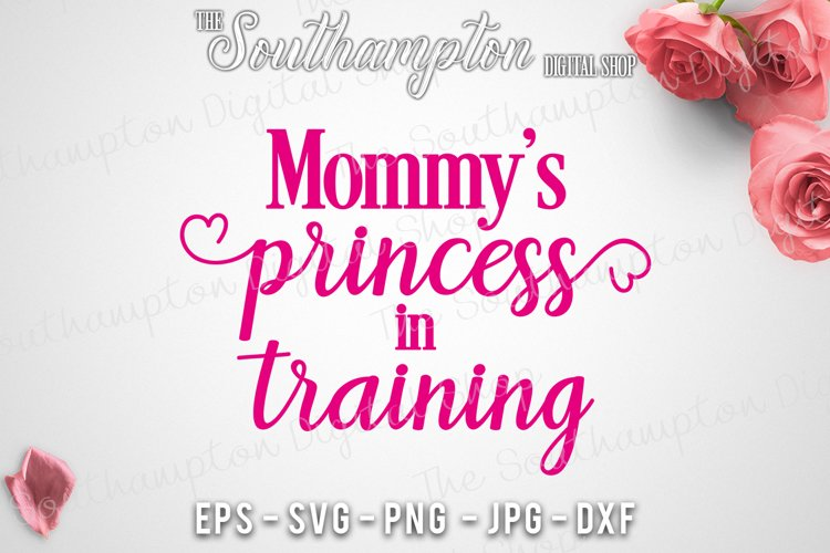 Mommy's Princess in Training example image 1
