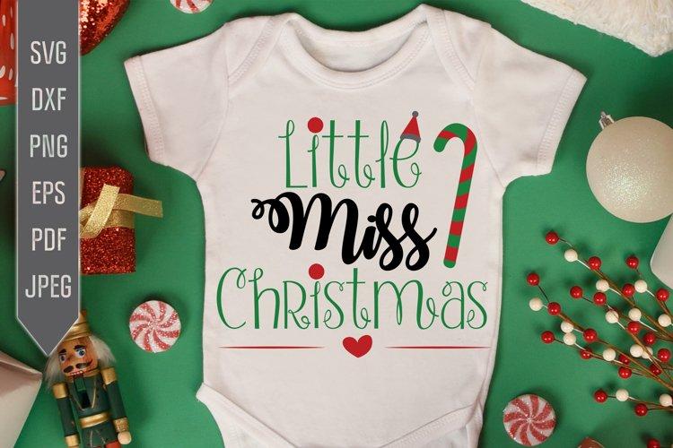 Little Miss Christmas Svg. Christmas Baby Girl Design example image 1