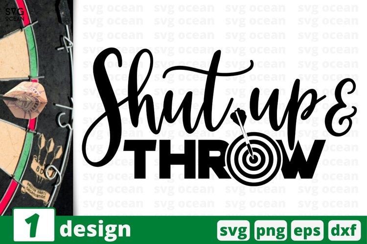 SHUT UP & THROW SVG CUT FILES | Darts cricut | Dart game example image 1