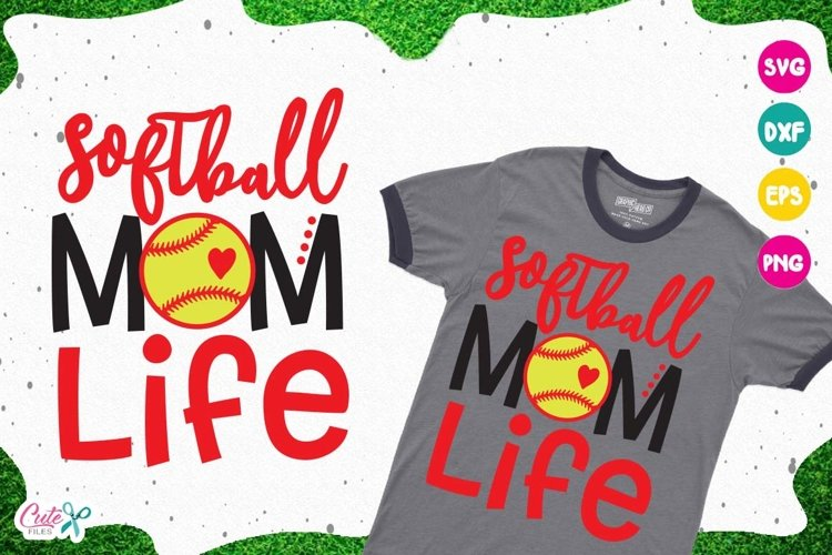 Softball mom life SVG, cut files for craftter example image 1