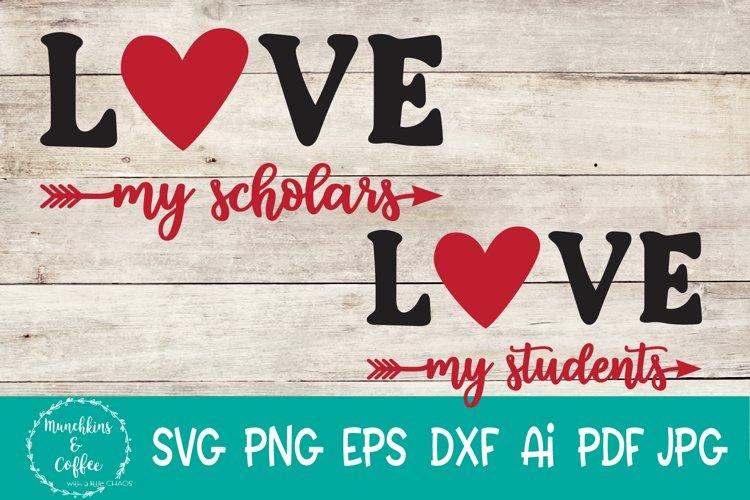 Love My Scholars SVG example image 1