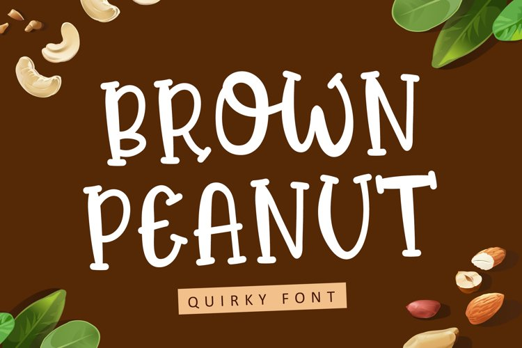 Brown Peanut - Quirky Font example image 1
