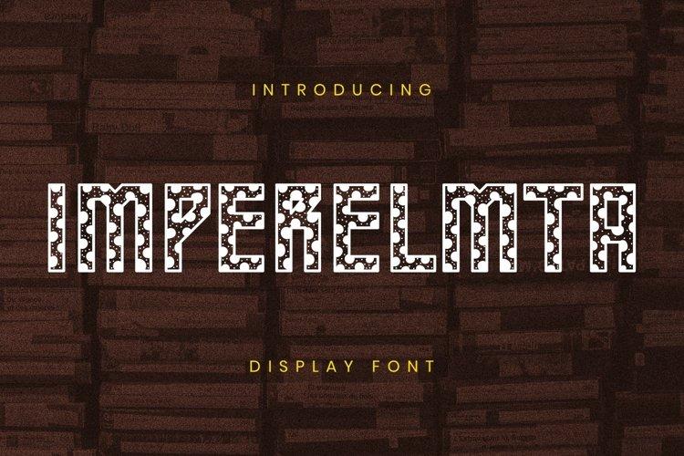 Imperelmta Font example image 1