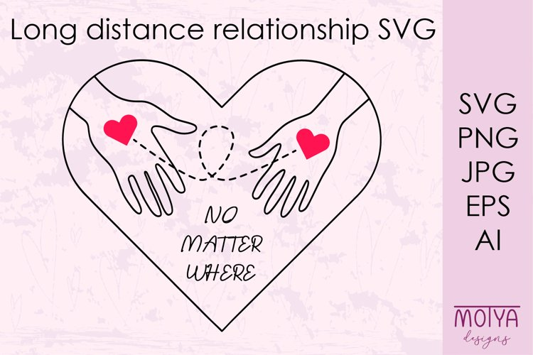 Long distance love svg, Valentines day svg