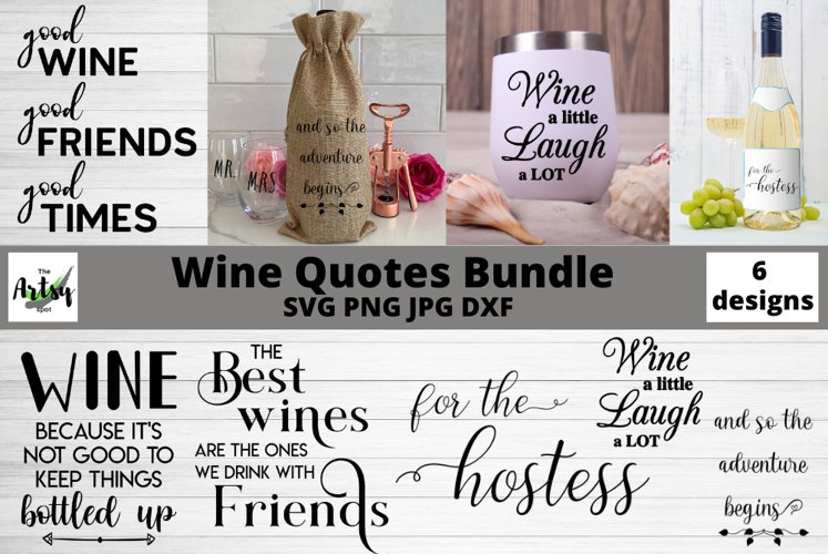 Wine Quotes Bundle, Wine svg bundle, wine lover, wine glass