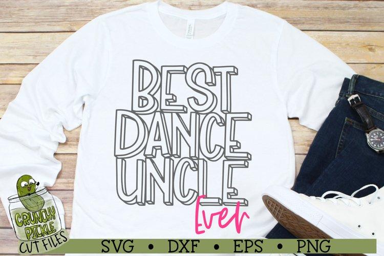 Best Dance Uncle Ever SVG File