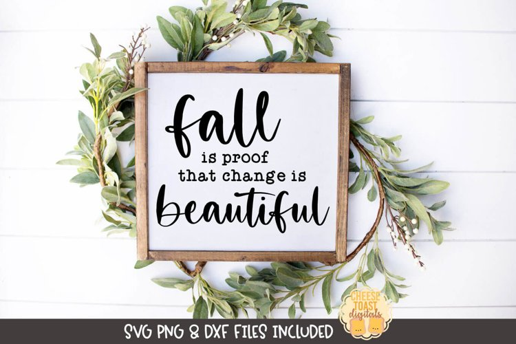 Farmhouse Sign SVG | Fall Is Proof That Change Is Beautiful example image 1