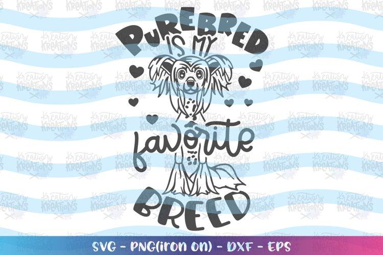 Dog svg Purebred is my favorite Breed svg