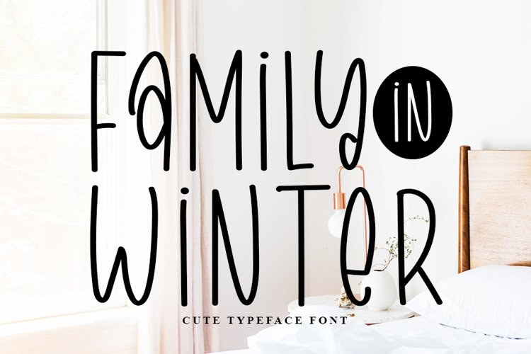 Family in Winter - Cute Typeface Font example image 1