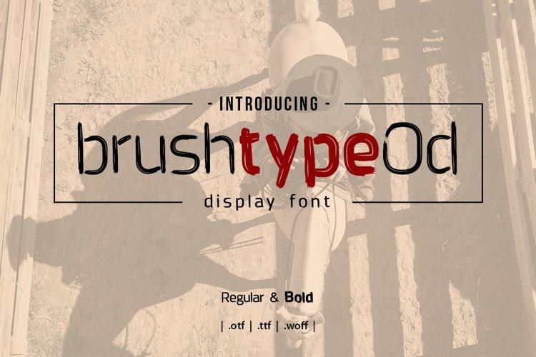 Brushtype Od Display Font example image 1