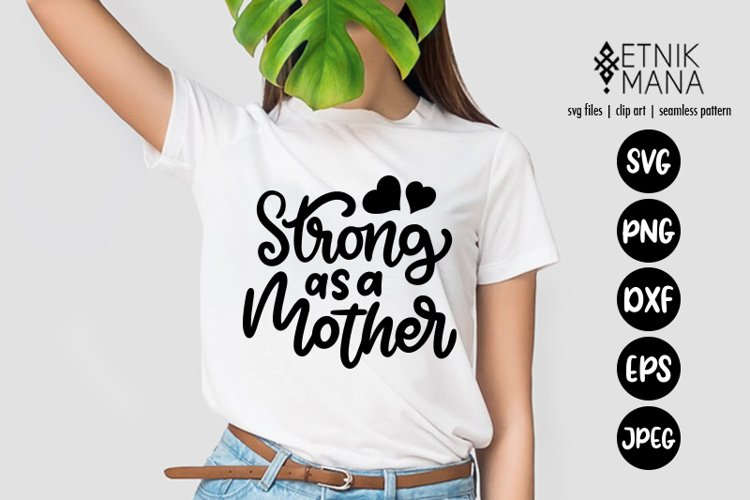 WOMENS DAY - STRONG AS A MOTHER