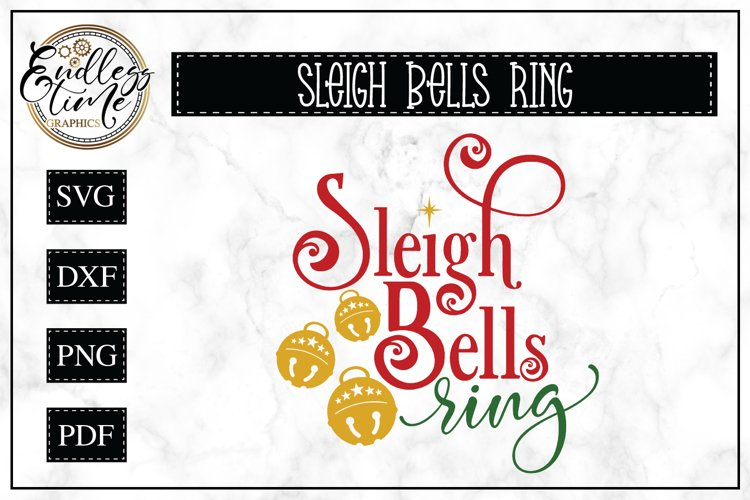 Sleigh Bells Ring - Christmas SVG example image 1