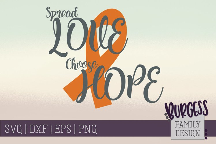 Spread Love Choose Hope | SVG DXF EPS PNG example image 1